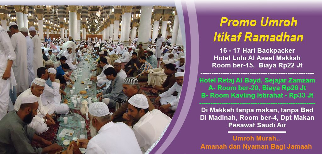Umroh Murah Itikaf Ramadhan Backpacker