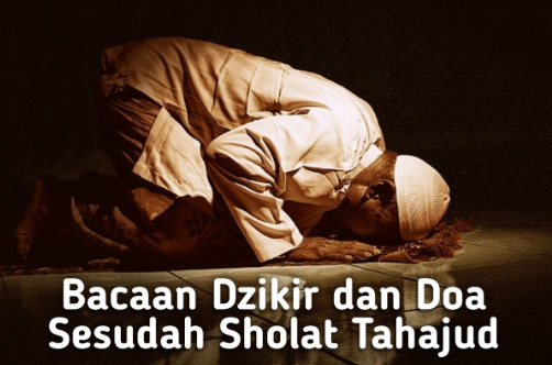 Bacaan-Doa-Setelah-Sholat-Tahajud - Bacaan Doa Kamilin Sesudah Sholat Tarawih